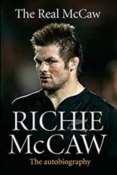 The Real McCaw: The Autobiography 18999358