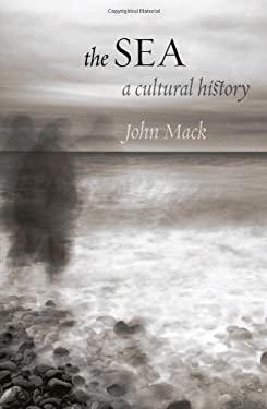 The Sea: A Cultural History