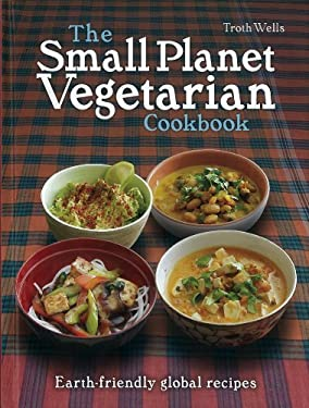 The Small Planet Vegetarian Cookbook 9781780260785