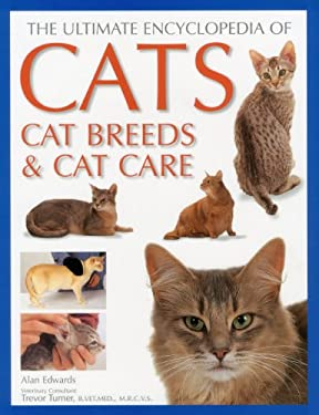 The Ultimate Encyclopedia of Cats, Cat Breeds & Cat Care 9781780191256