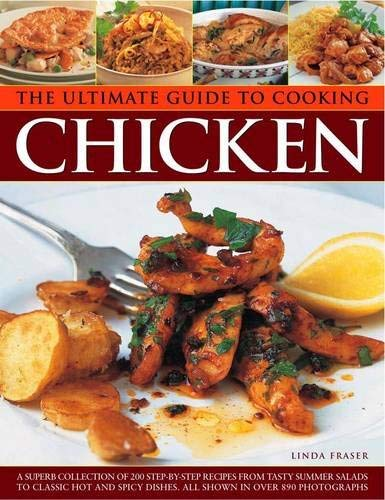 The Ultimate Guide to Cooking Chicken 9781780190426