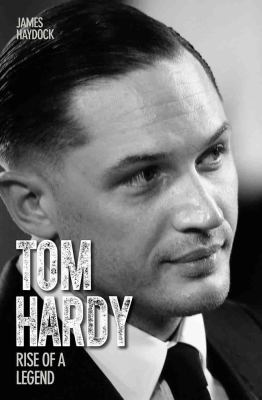Tom Hardy: Living Life to the Max