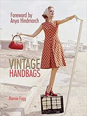 Vintage Handbags: Collecting and Wearing Designer Classics (9781780971599 18328859) photo
