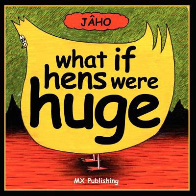 What If Hens Were Huge? 9781780920627