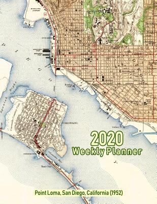 2020 Weekly Planner: Point Loma, San Diego, California (1952): Vintage Topo Map Cover