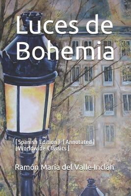 Luces de Bohemia: (Spanish Edition) (Annotated) (Worldwide Classics)