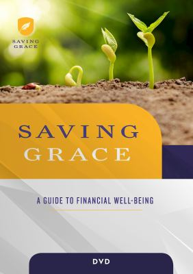 Saving Grace DVD: A Guide to Financial Well-Being