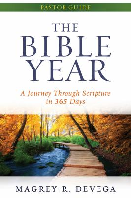 The Bible Year Pastor Guide: A Journey Through Scripture in 365 Days