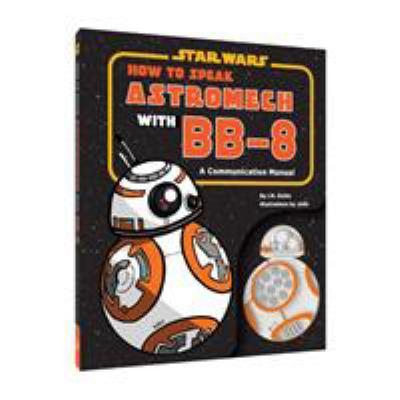 How to Speak Astromech with BB-8