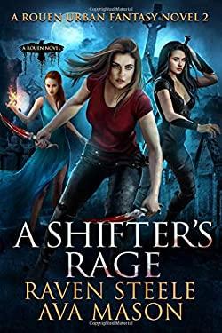 A Shifter's Rage: A Gritty Urban Fantasy Novel (Rouen Chronicles)