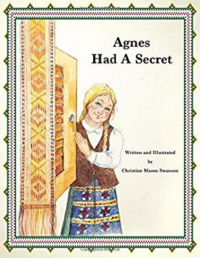 Agnes Had A Secret