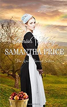 Amish Mercy: Amish Romance (The Amish Bonnet Sisters)