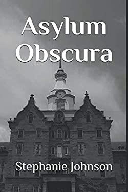 Asylum Obscura