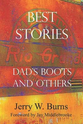 Best Stories: Dad's Boots And Others