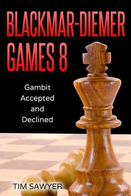 Blackmar-Diemer Games 8: Gambit Accepted and Declined (Chess BDG)