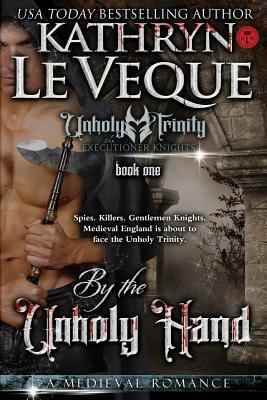 By The Unholy Hand (Executioner Knights)