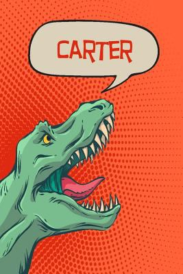 Carter: Personalized Dino Drawl and Write, writing Practice Paper for Kids Notebook with Lined Sheets and space to doodle for K-5 Students 120 pages 6