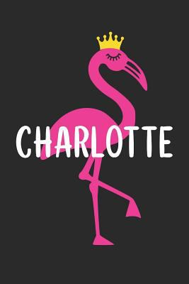 Charlotte's Notebook: Personalised Pink Flamingo Composition Notebook 6x9 (A5) 150 Pages College Ruled