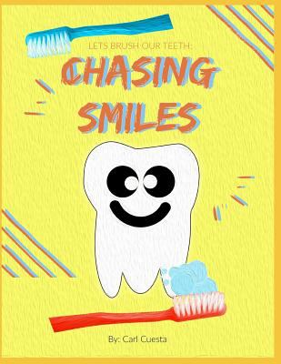 Chasing Smiles: A book to teach kids how to brush