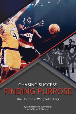 Chasing Success, Finding Purpose: The Dontonio Wingfield Story