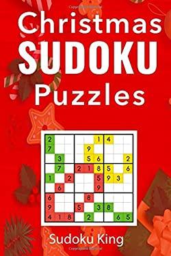 Christmas Sudoku Puzzles: 200 Sudoku Puzzles For The Festive Period: An Intermediate Sudoku Puzzles Book