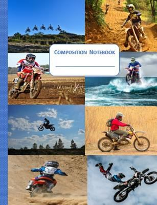Composition Notebook: Dirt Bike Cover Wide Ruled 100 Pages Students Teachers Parents Schools