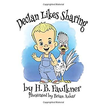 Declan Likes Sharing (The Declan Series)