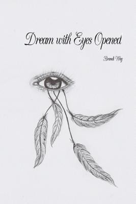 Dream with Eyes Opened