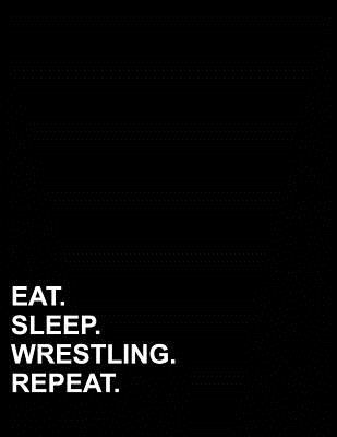 Eat Sleep Wrestling Repeat: Graph Paper Notebook: 1/2 Inch Squares, Blank Graphing Paper with Borders (Graph Paper Notebook: 1/2 Inch Squares With Bor