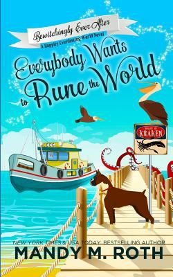 Everybody Wants to Rune the World (Bewitchingly Ever After)