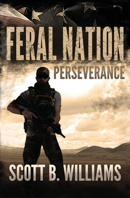 Feral Nation - Perseverance (Feral Nation Series)