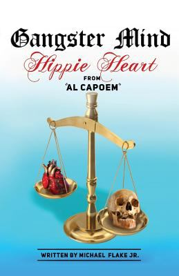 """Gangster Mind Hippie Heart from """"Al Capoem"""""""