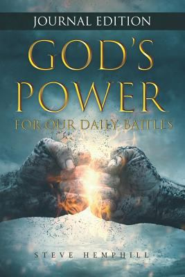 God's Power For Our Daily Battles JOURNAL EDITION: A spiritual warfare verse of the day with space to journal thoughts and prayers each day