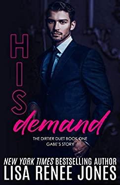 His Demand (Dirtier Duet)