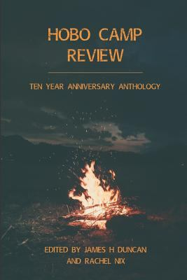 Hobo Camp Review: Ten Year Anthology Issue