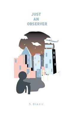 Just an Observer