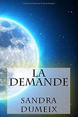 La demande (French Edition)
