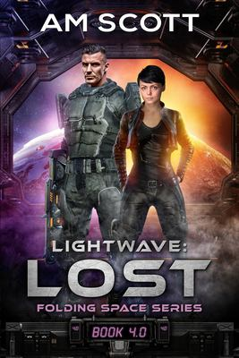 Lightwave: Lost: Folding Space Series 4.0