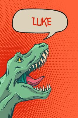 """Luke: Personalized Dino Drawl and Write, writing Practice Paper for Kids Notebook with Lined Sheets and space to doodle for K-5 Students 120 pages 6""""x"""