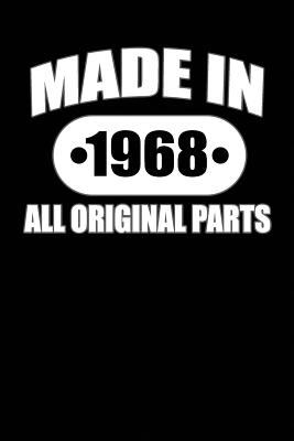 Made In 1968 All Original Parts: Lined Journal