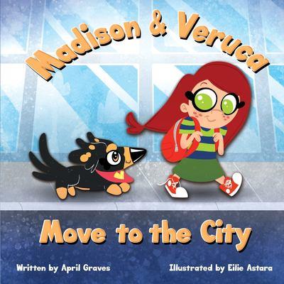 Madison & Veruca Move to the City