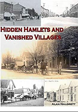 Michigan's Hidden Hamlets and Vanished Villages