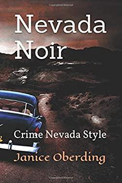 Nevada Noir: Crime Nevada Style
