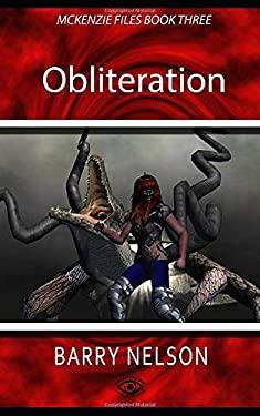 Obliteration: McKenzie Files Book Three