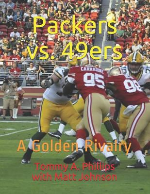 Packers vs. 49ers: A Golden Rivalry