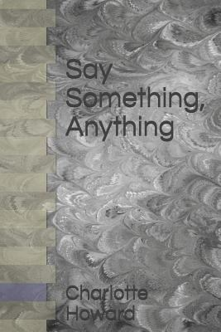 Say Something, Anything