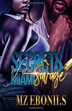 Secrets of a Miami Savage