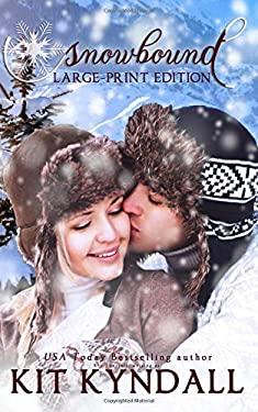 Snowbound: Large-Print Edition