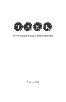 TASK: Performance Based Communication