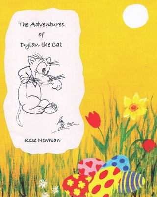 The Adventures of Dylan the Cat: A Very Special Easter!